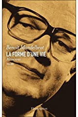 La forme d'une vie. Mémoires (1924-2010) (French Edition) Kindle Edition