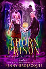 The Thorn Prison (Avallon Academy Book 2) Kindle Edition