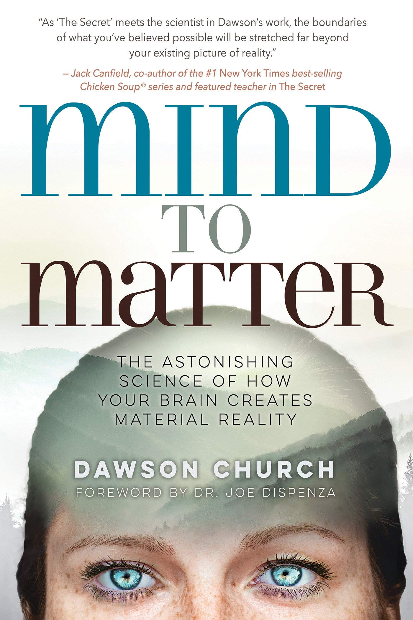 Mind to Matter: The Astonishing Science of How Your Brain Creates Material Reality pdf epub