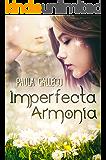 Imperfecta Armonía (Spanish Edition)