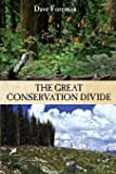 The Great Conservation Divide: Conservation vs. Resourcism on America's Public Lands
