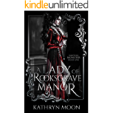 A Lady of Rooksgrave Manor (Tempting Monsters Book 1)