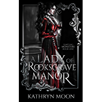 A Lady of Rooksgrave Manor (Tempting Monsters Book 1) (English Edition)
