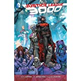 Justice League 3000 Vol. 2: The Camelot War (The New 52) (Justice League 3000: the New 52)