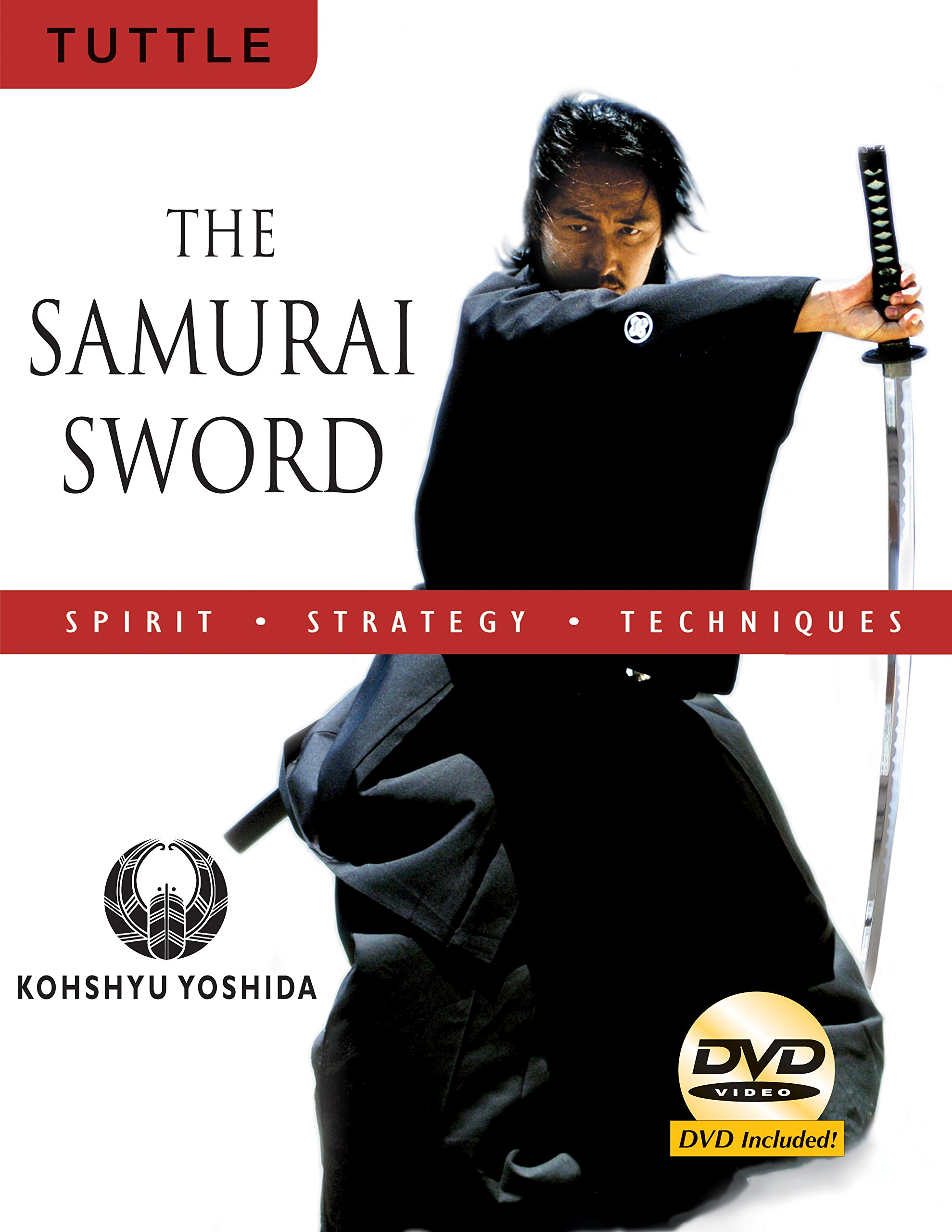 Download The Samurai Sword: Spirit * Strategy * Techniques: [DVD INCLUDED] pdf epub