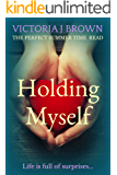 Holding Myself (The Chaos Series Book 1)