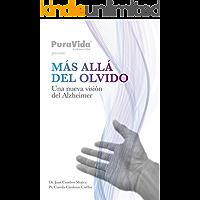 Más allá del olvido. Una nueva visión del Alzheimer (2018)