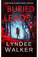 Buried Leads: A Nichelle Clarke Crime Thriller Kindle Edition