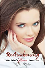 Reawakening: Indecision's Flame - Book 5 Kindle Edition