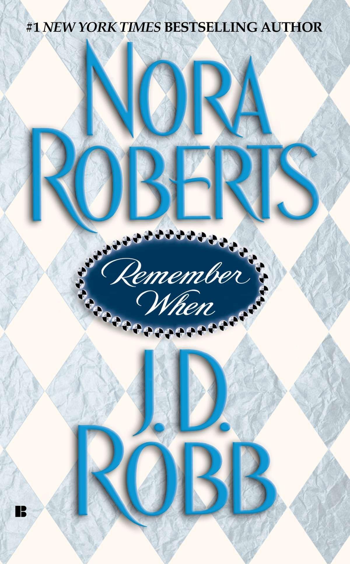 Remember When: Nora Roberts, J. D. Robb: 9780425195475: Amazon.com: Books