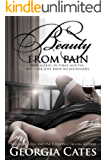 Beauty from Pain (The Beauty Series Book 1)