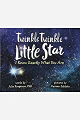 Twinkle Twinkle Little Star, I Know Exactly What You Are Hardcover