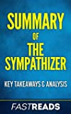 Summary of The Sympathizer: Includes Chapter Synopses & Analysis
