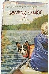 Saving Sailor: A Novel Kindle Edition