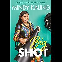 Big Shot (Nothing Like I Imagined) (English Edition)