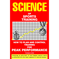 Science of Sports Training: How to Plan and Control Training for Peak Performance (English Edition)