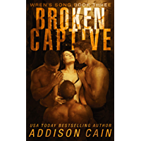 Broken Captive: A Reverse Harem Omegaverse Dark Romance (Wren's Song Book 3) (English Edition)