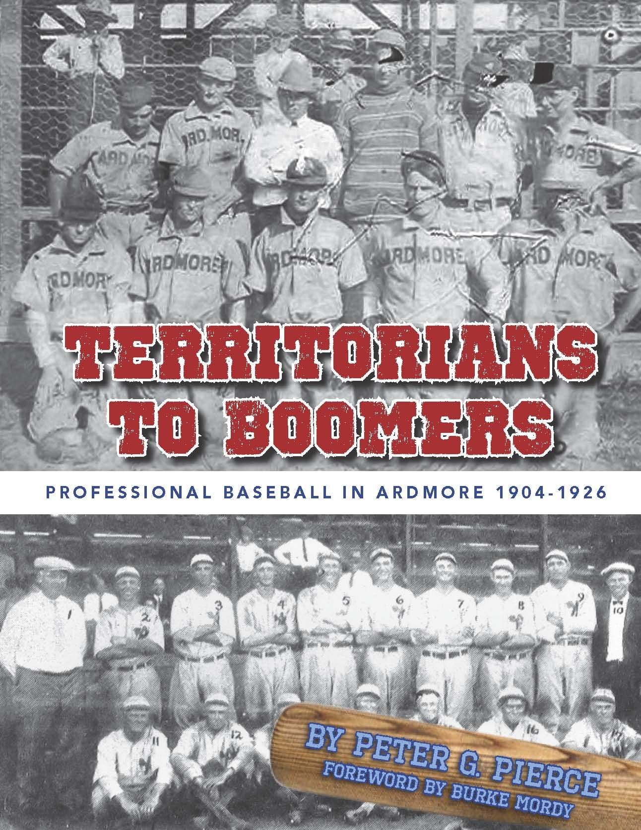 Read Online Territorians to Boomers: Professional Baseball in Ardmore 1904-1926 pdf