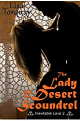 The Lady and the Desert Scoundrel (Inevitable Love Book 2) Kindle Edition