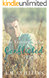 Conflicted (The Existing Series Book 2)