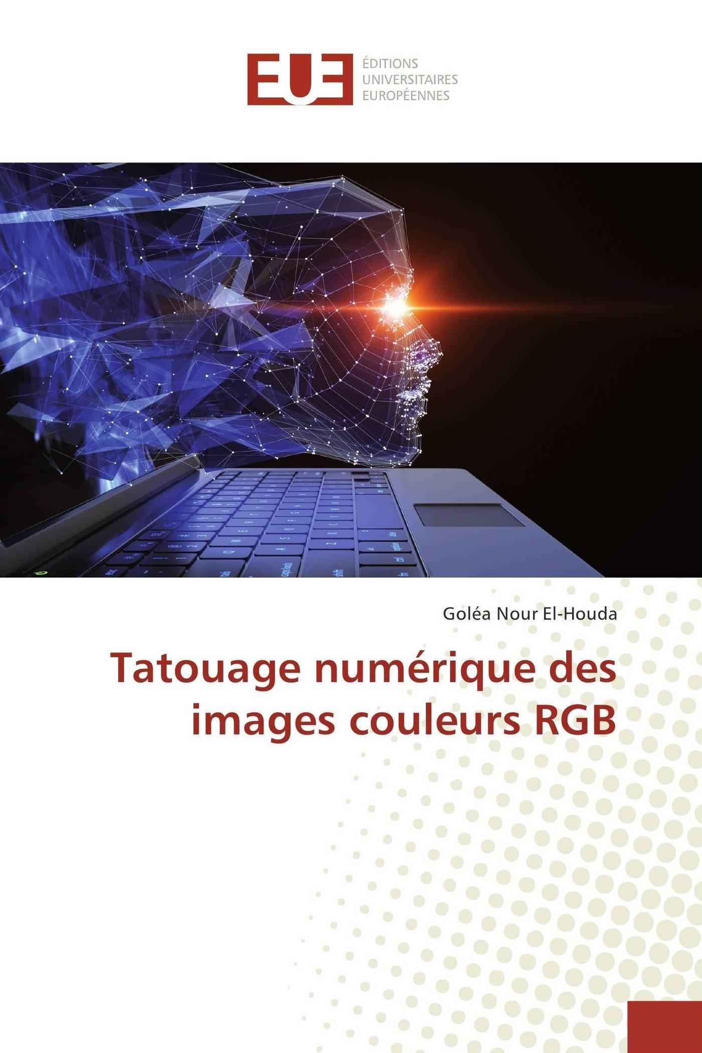 Download Tatouage numérique des images couleurs RGB (French Edition) PDF