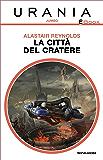 La città del cratere (Urania)