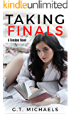 Taking Finals: A Femdom Novel