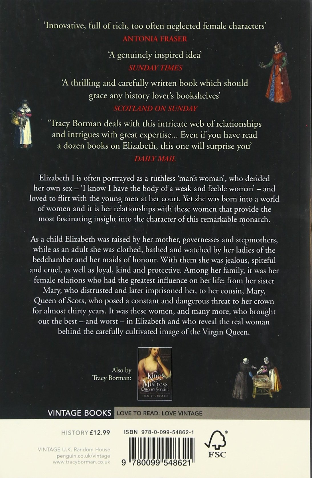 Elizabeth's Women: The Hidden Story Of The Virgin Queen: Tracy Borman:  9780099548621: Amazon: Books