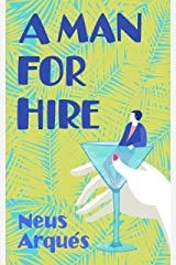 A Man for Hire Kindle Edition