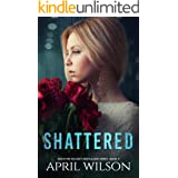 Shattered: (McIntyre Security Bodyguard Series - Book 4)