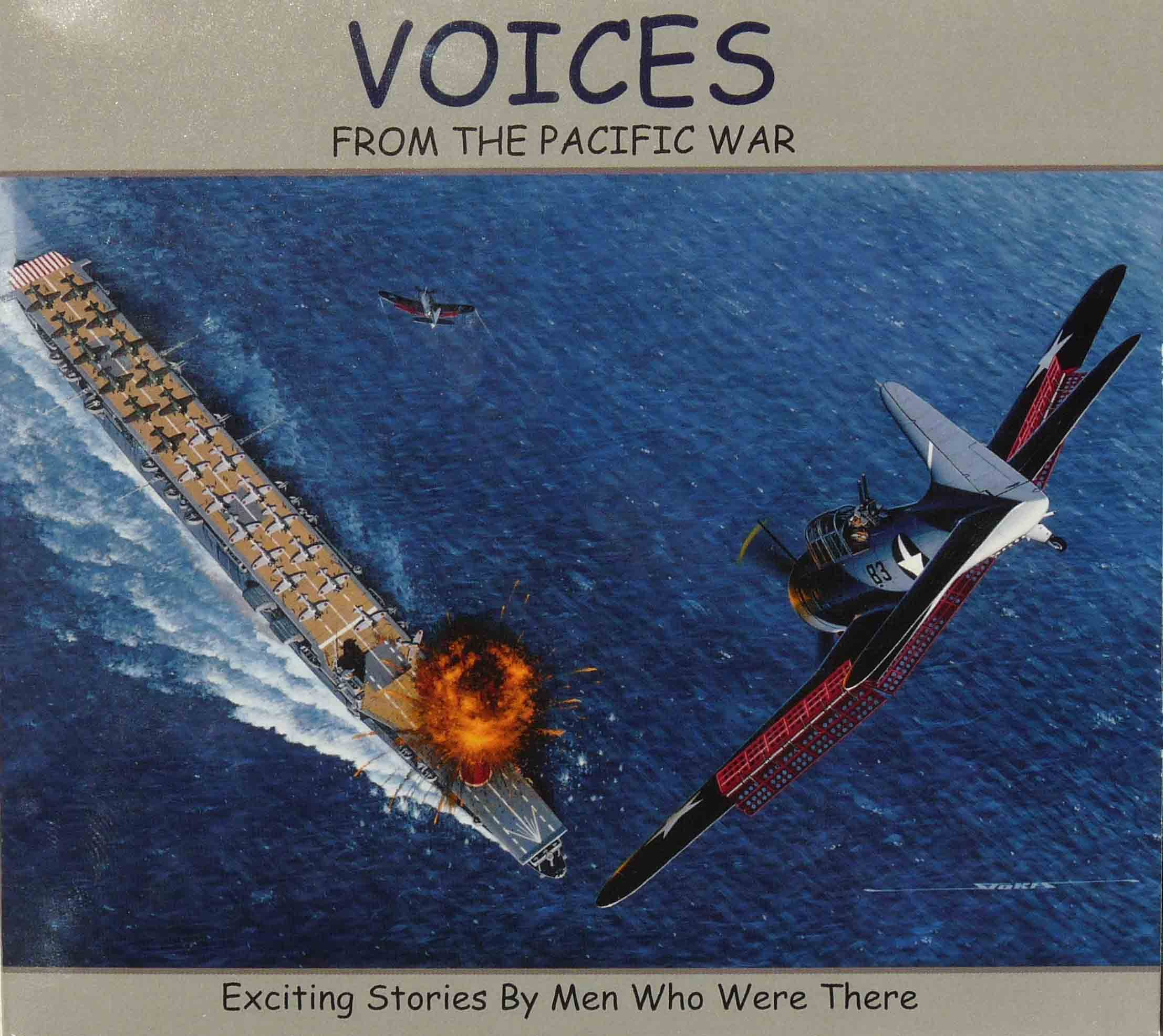 Download Voices from the Pacific War: Exciting Stories By the Men Who Were There. ebook
