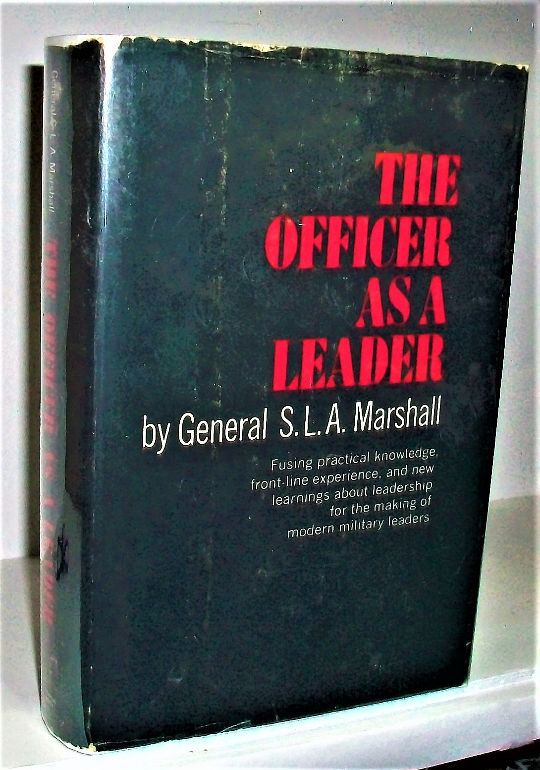 The Officer As A Leader, Marshall, General S.L.A.