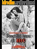 Prenditi cura di me (The best friends Vol. 3)