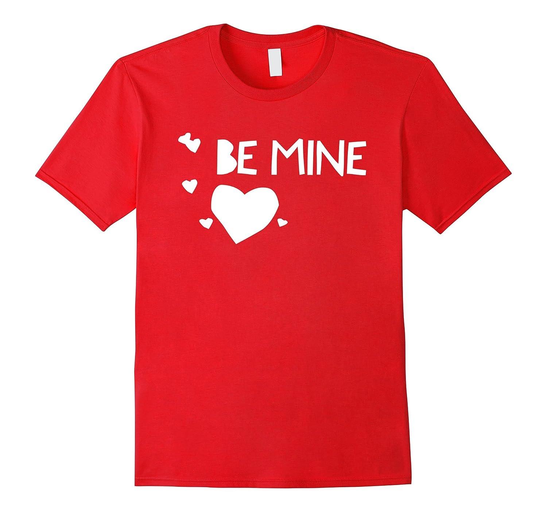 Be Mine Heart Valentine's Day Tee Shirt-CL