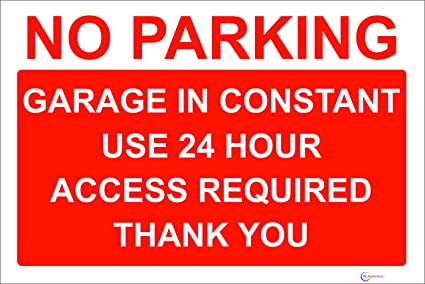 photograph relating to Printable No Parking Signs called No parking Indicator/Signs or symptoms - High Alternative - Self Adhesive Sticker - High-quality Display screen Print As a result of (1, GARAGE Within Continuous Employ)