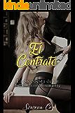 El Contrato: La propuesta de un billonario dominante  (Romance contemporáneo - Dominación y Sumisión liviano)