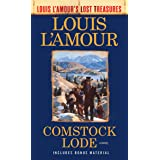 Comstock Lode (Louis L'Amour's Lost Treasures): A Novel