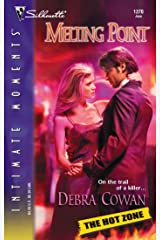 Melting Point (Silhouette Intimate Moments) (The Hot Zone) Mass Market Paperback