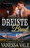 Ihre dreiste Braut (Bridgewater Ménage-Serie  8)
