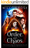 Order and Chaos (The Vampires of Shadow Hills Book 9)