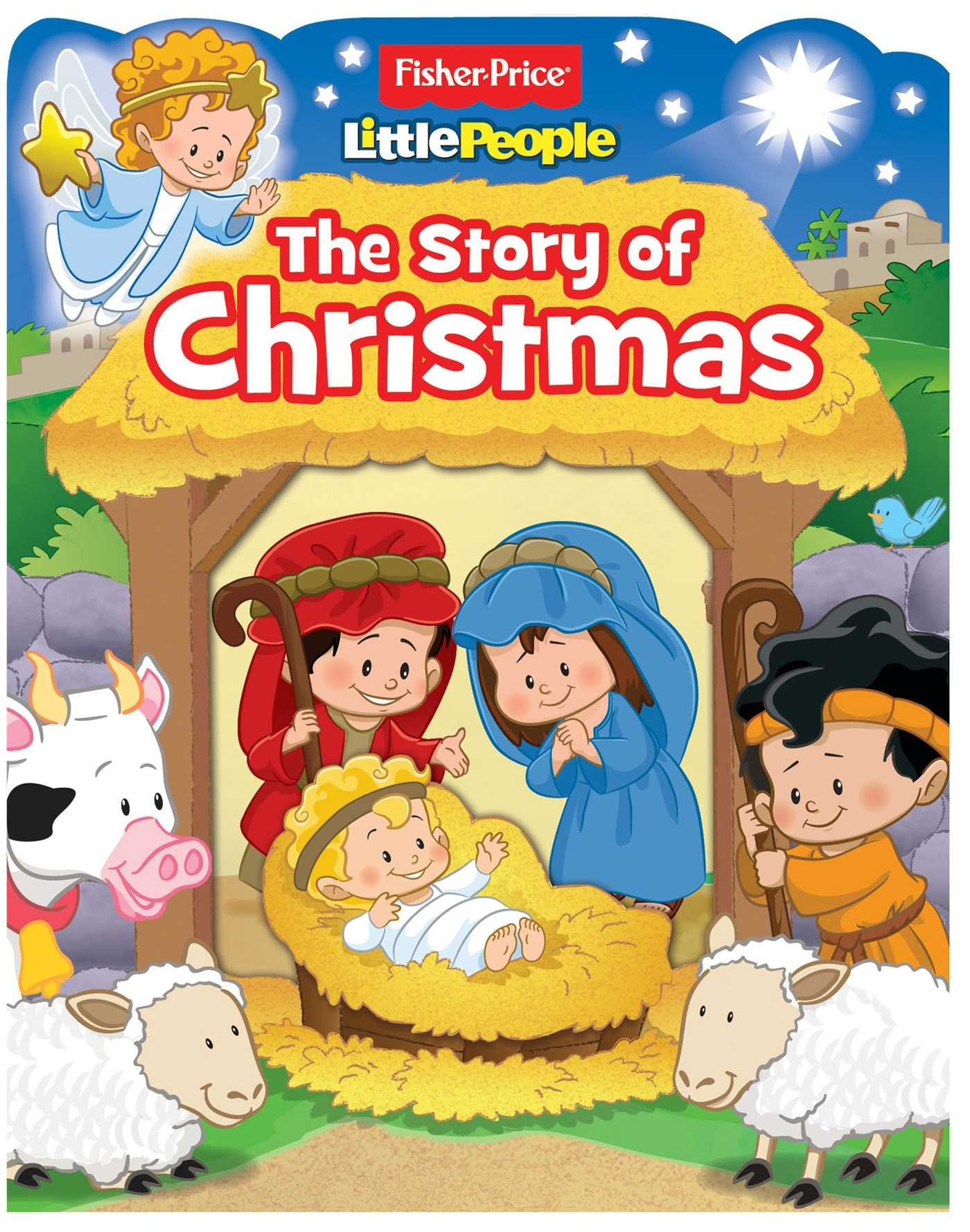 Fisher-Price Little People: The Story of Christmas (Boardbooks - Board Book)
