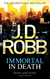 Immortal In Death: 3 (English Edition)