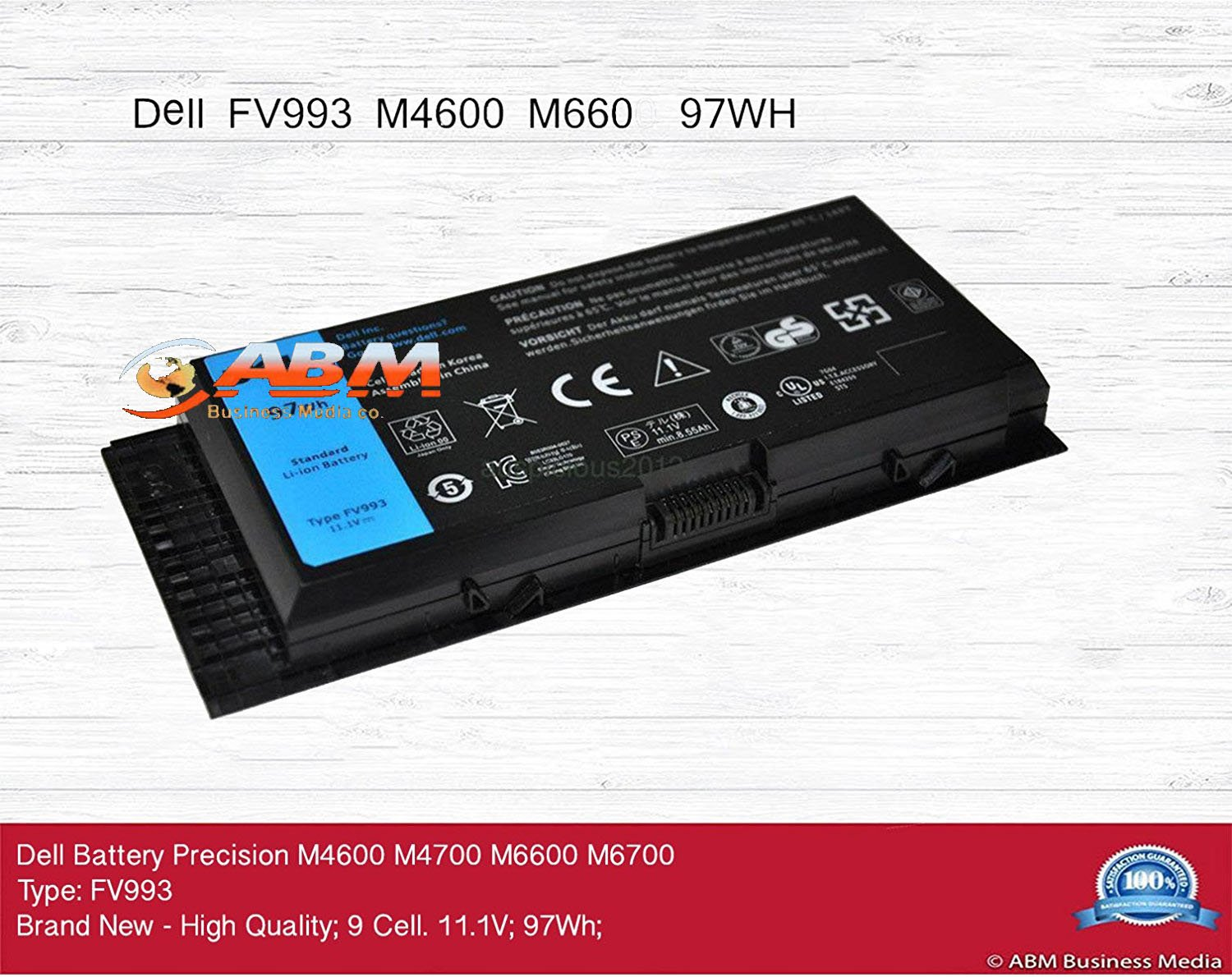 FV993 Dell Battery Precision M4600 M4700 M6600 M6700 97Wh 9 Cells OEM Compatible by ABM