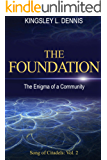 The Foundation: The Enigma of a Community (Song of Citadels Book 2)
