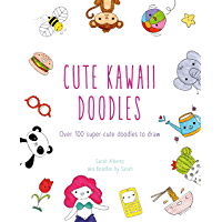 Cute Kawaii Doodles (English Edition)
