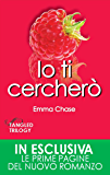 Io ti cercherò (Tangled Series Vol. 4)