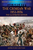The Crimean War 1853-1856 - The Illustrated Edition