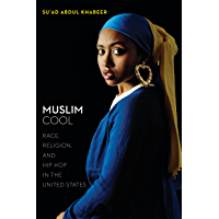Muslim Cool: Race, Religion, and Hip Hop in the United States book cover