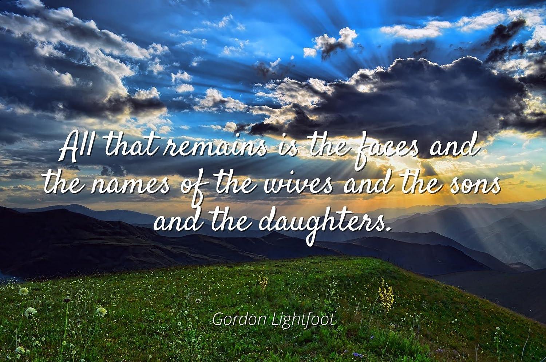 Amazoncom Home Comforts Gordon Lightfoot Famous Quotes Laminated