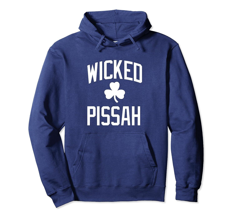 Wicked Pissah Hoodie Boston & New England Accent Sweatshirt-Samdetee